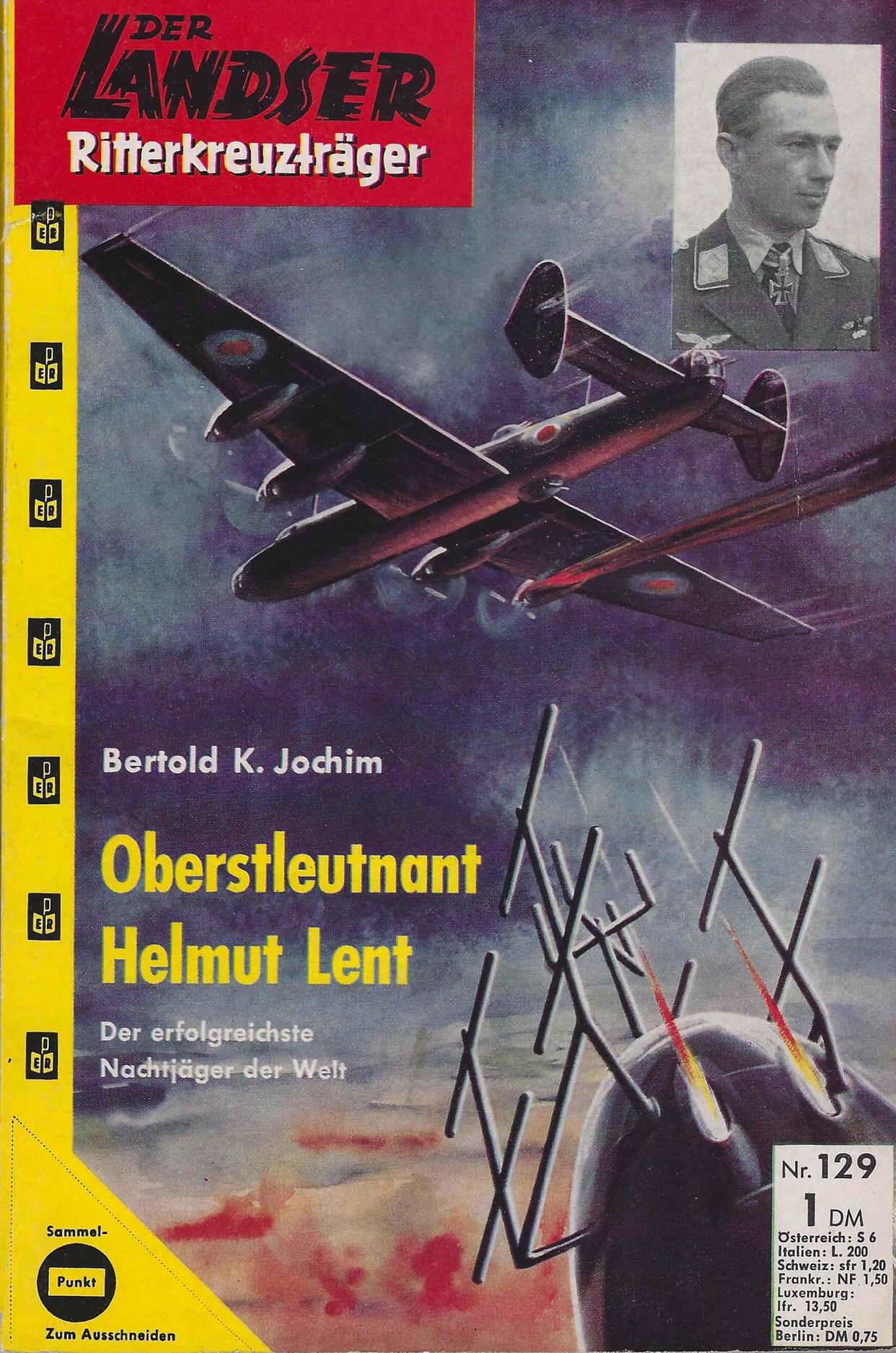 Berthold K. Jochim Oberstelutnat Helmut Lent Landserheft Nr. 129